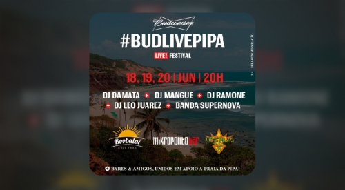 #BudLivePipa - Pipa bars unite in an online music festival